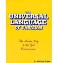 Universal Language of the Cabalah - William Eisen