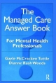 Managed Care Answer Book - Gayle McCracken Tuttle; Dianne Rush Woods