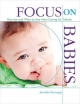 Focus on Babies - Jennifer Karnopp