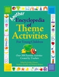 Another Encyclopedia of Theme Activities for Young Children - Brittany Roberts, Kathy Charner, Stephanie Roselli