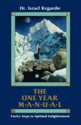 One Year Manual: Twelve Steps to Spiritual Enlightenment
