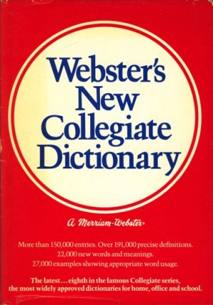 Webster's new collegiate dictionary  . - Woolf, Henry Bosley [Hrsg.]