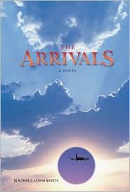 The Arrivals - Naomi Gladish Smith
