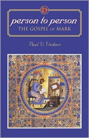 Person to Person: The Gospel of Mark