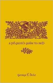 Freedom and Evil: A Pilgrim's Guide to Hell - George F. Dole, Null Null