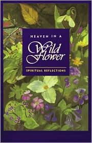 Heaven in a Wild Flower: Spiritual Reflections - VERA GLENN, Alice Hyvonen (Illustrator)