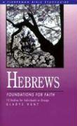 Hebrews: Foundations for Faith