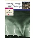 Growing Through Life's Challenges - James Reapsome