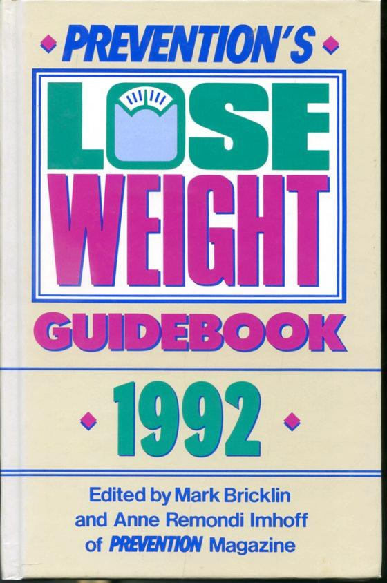 Prevention's Lose Weight Guidebook 1992