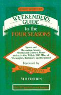 Robert Shosteck's Weekender's Guide to the Four Seasons