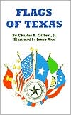 Flags of Texas - James Rice (Illustrator), Charles Gilbert Jr.