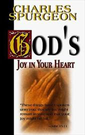 God's Joy in Your Heart - Spurgeon, Charles Haddon