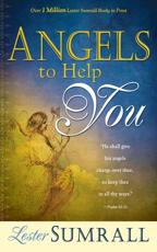 Angels to Help You - Lester Frank Sumrall