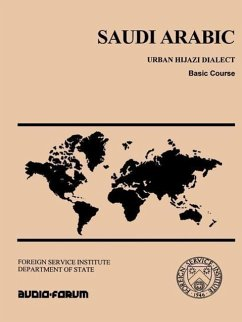 Saudi Arabic: Urban Hijazi Dialect, Basic Course - Omar, Margaret K.