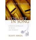 Worship in Song - Scott Aniol