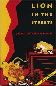 Lion in the Streets - Judith Thompson