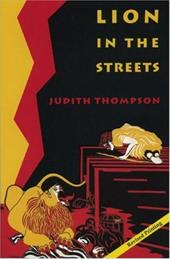 Lion in the Streets - Thompson, Judith