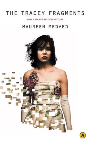The Tracey Fragments - Maureen Medved