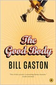 The Good Body - Bill Gaston