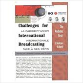Challenges for International Broadcasting: The Audience First? - Olechowska, Elzbieta / Aster, Howard