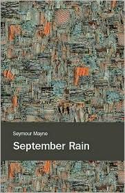 September Rain - Seymour Mayne