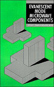 Evanescent Mode Microwave Components - George F. Craven