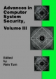 Advances in Computer Systems Security - Rein Turn