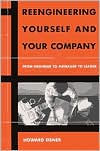 Reengineering Yourself and Your Company: From Engineer to Manager to Leader - Howard Eisner