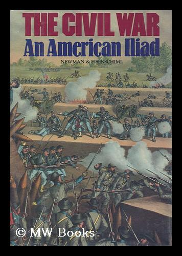 Civil War: An American Iliad