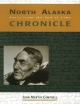 North Alaska Chronicles - John M. Campbell