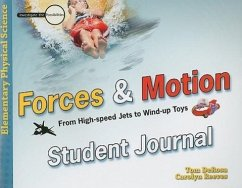 Forces & Motion Student Journal: From High-Speed Jets to Wind-Up Toys - DeRosa, Tom Reeves, Carolyn