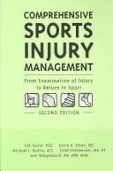 Comprehensive Sports Injury Management: From Examination of Injury to Return to Sport: Distributed by Lippincott Williams & Wilkins - Drozdow-St Christian, Douglass / Stone, Kevin R. / Mullin, Michael J.