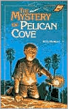 The Mystery of Pelican Cove - Milly Howard, Tim Davis (Illustrator)