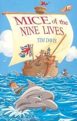 Mice of the Nine Lives Grd 1-2 - Tim Davis
