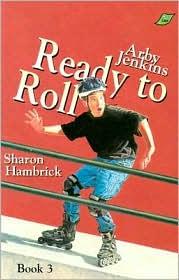 Arby Jenkins, Ready to Roll - Sharon Hambrick, Mike McDermott (Illustrator)