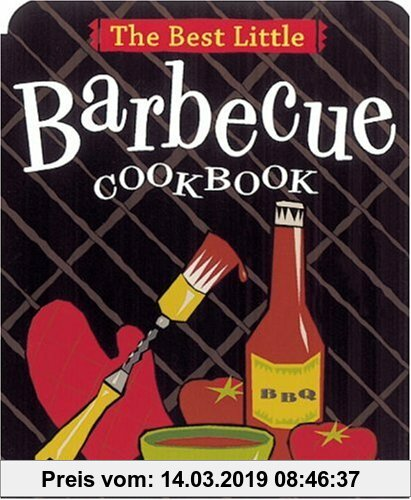 Gebr. - The Best Little Barbecue Cookbook (Best Little Cookbooks)