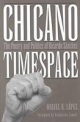 Chicano Timespace - Miguel R. Lopez (Assistant Professor of Spanish USA)  Southern Methodist University  Dallas  Texas