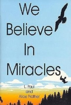 We Believe in Miracles - Prather, L. Prather, A.
