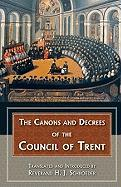 Canons & Decrees of the Council of Trent