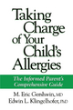 Taking Charge of Your Child's Allergies - M. Eric Gershwin