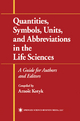 Quantities, Symbols, Units and Abbreviations in the Life Sciences - Arnost Kotyk
