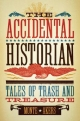 The Accidental Historian - Monte Akers