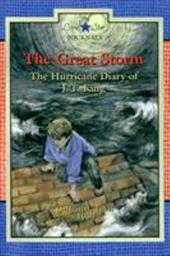 The Great Storm: The Hurricane Diary of J. T. King, Galveston, Texas, 1900 - Rogers, Lisa Waller
