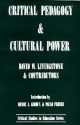 Critical Pedagogy and Cultural Power - David Livingstone