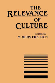 The Relevance of Culture - Morris Freilich