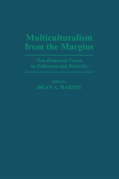 Multiculturalism from the Margins: Non-Dominant Voices on Difference and Diversity - Herausgeber: Harris, Dean A.