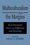 Multiculturalism from the Margins: Non-Dominant Voices on Difference and Diversity