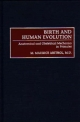 Birth and Human Evolution - M.Maurice Abitbol