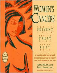 Women's Cancers: How to Prevent Them, How to Treat Them, How to Beat Them - Kerry Anne McGinn