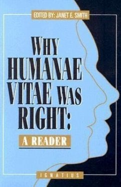 Why Humanae Vitae Was Right: A Reader - Herausgeber: Smith, Janet